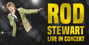 BOOK HERE: VIP Packages with Rod Stewart Live in Concert