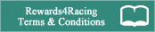 Rewards4Racing Terms and Conditions